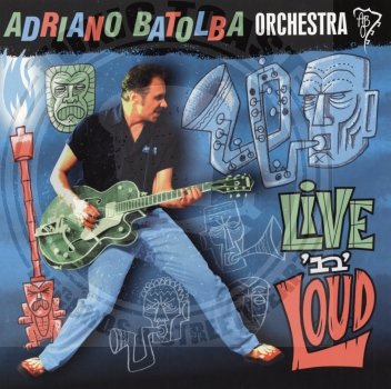 Adriano Batolba Orchestra - Live 'n' Loud - 10""