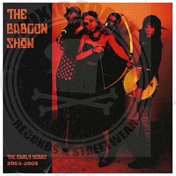 The Baboon Show - The Early Years 2005-2009 - LP