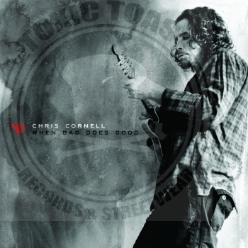 Chris Cornell - When Bad Does Good - 7""