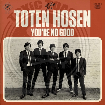 Die Toten Hosen - You're No Good - Limited 7""