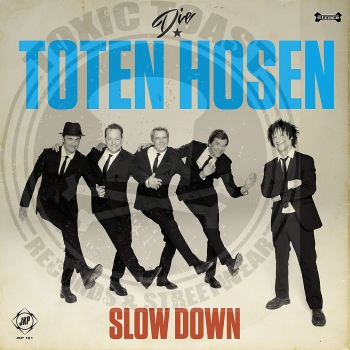 Die Toten Hosen - Slow Down - Limited 7""