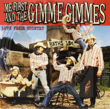 Me First And The Gimme Gimmes - Love Their Country - LP