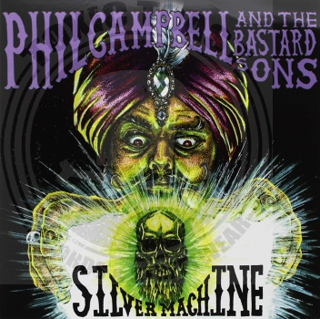 Phil Campbell & The Bastard Sons ‎– Silver Machine - 7""