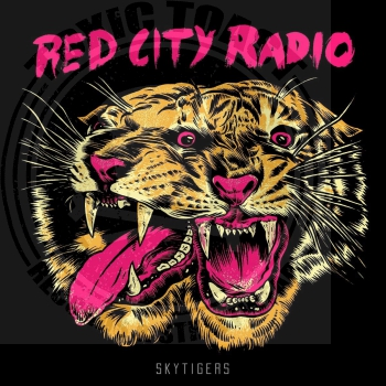Red City Radio - Skytigers - 12""