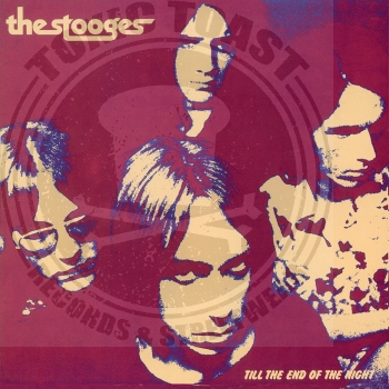 The Stooges - Till The End Of The Night - LP
