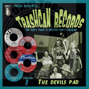 Various - Trashcan Records Volume 3: The Devils Pad - 10""