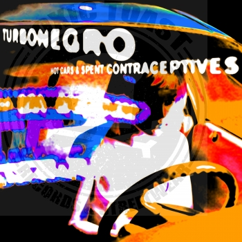 Turbonegro ‎– Hot Cars & Spent Contraceptives - Limited LP