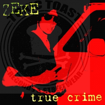 Zeke - True Crime - LP