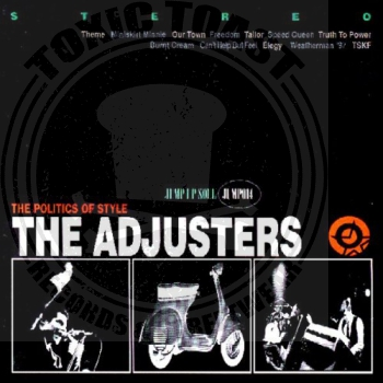 The Adjusters - The Politics Of Style - CD