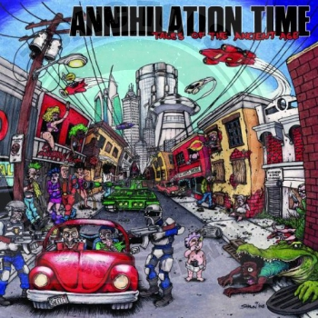 Annihilation Time - Tales Of The Ancient Age - CD