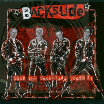 Backslide - Join The Backslide Youth - CD