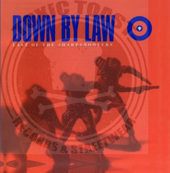 Down By Law - Last Of The Sharpshooters - CD