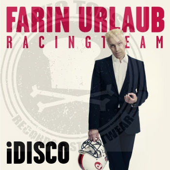 Farin Urlaub Racing Team - iDisco - 7""