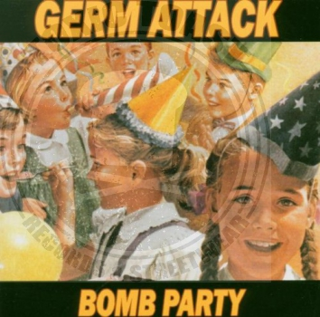 Germ Attack - Bomb Party - CD