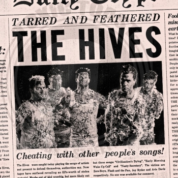 The Hives - Tarred And Feathered - 7""