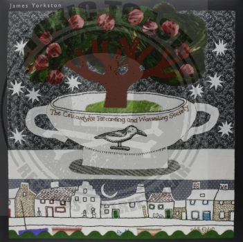 James Yorkston - The Cellardyke Recording And Wassailing Society - LP