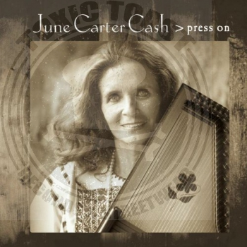 June Carter Cash - Press On - CD