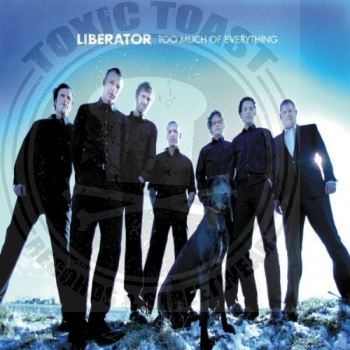 Liberator - Too Much Of Everything - CD