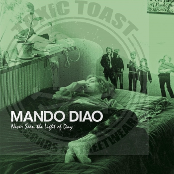 Mando Diao - Never Seen The Light Of Day - CD