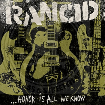 Rancid - ...Honor Is All We Know - Limited LP