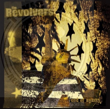The Revolvers - End Of Apathy - CD