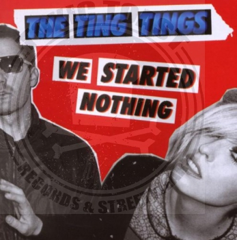 The Ting Tings - We Started Nothing - CD