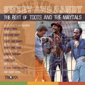 Toxic Toast Toots And The Maytals Sweet And Dandy The