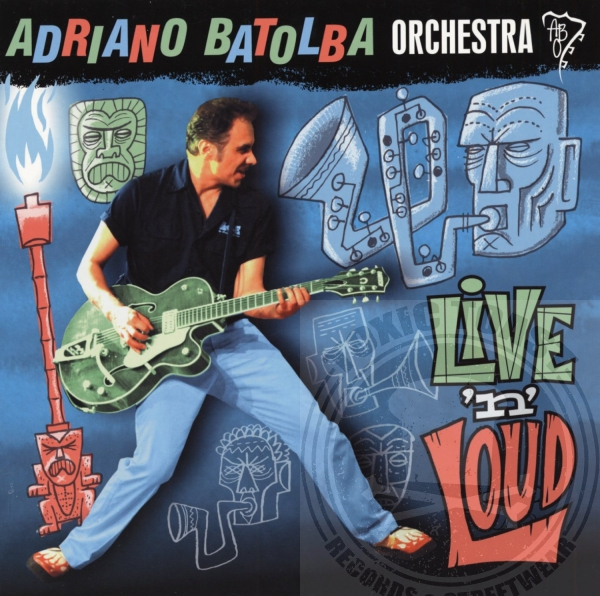 Adriano Batolba Orchestra - Live 'n' Loud - CD