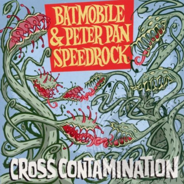 Batmobile & Peter Pann Speedrock - Cross Contamination - CD