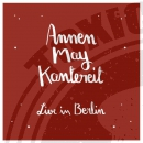 AnnenMayKantereit & Friends - Live in Berlin - LP