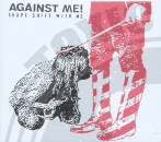 Against Me - Shape Shift With Me - LP